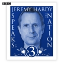 Jeremy Hardy Speaks To The Nation  The Complete Series 3 - eAudiobook