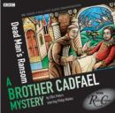 Dead Man's Ransom : A Brother Cadfael Mystery - eAudiobook