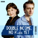 Double Income, No Kids Yet: Mr Cheese (Series 3, Episode 1) - eAudiobook