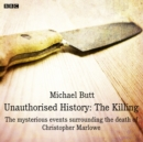 Unauthorised History: The Killing : A BBC Radio 4 dramatisation - eAudiobook