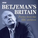 Betjeman's Britain Poems From The BBC Archive - eAudiobook
