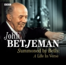 Summoned By Bells A Life In Verse - eAudiobook