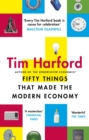 Fifty Things that Made the Modern Economy - eBook