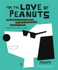 For the Love of Peanuts - Book