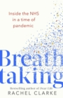 Breathtaking : Inside the NHS in a Time of Pandemic - eBook