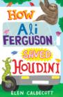 How Ali Ferguson Saved Houdini - Book