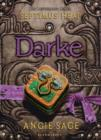 Darke : Septimus Heap Book 6 - Book