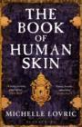 The Book of Human Skin - Book