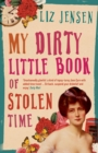 My Dirty Little Book of Stolen Time - eBook