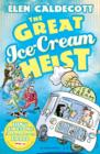 The Great Ice-Cream Heist - Book