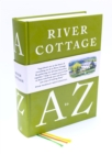 The River Cottage A-Z: Our Favourite Ingredients & How to Cook Them - Book