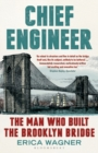 Chief Engineer : The Man Who Built the Brooklyn Bridge - Book