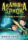 Araminta Spook: The Sword in the Grotto - Book