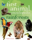 First Animal Encyclopedia Rainforests - Book