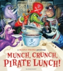 Munch, Crunch, Pirate Lunch! - Book