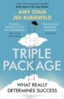 The Triple Package : What Really Determines Success - Book