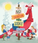 There Is No Dragon In This Story - Book