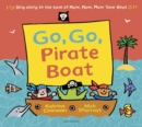 Go, Go, Pirate Boat - Book