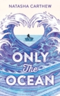 Only the Ocean - Book