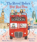 The Royal Baby's Big Red Bus Tour of London - Book