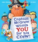 Captain McGrew Wants You for his Crew! - Book