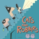Cats and Robbers - Book