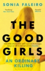 The Good Girls : An Ordinary Killing - eBook