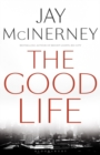 The Good Life - Book