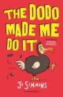 The Dodo Made Me Do It - Book