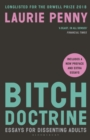 Bitch Doctrine : Essays for Dissenting Adults - Book