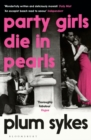 Party Girls Die in Pearls - Book