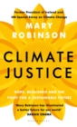 Climate Justice : Hope, Resilience, and the Fight for a Sustainable Future - eBook