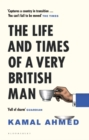 The Life and Times of a Very British Man - Book