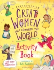 Fantastically Great Women Who Changed the World Activity Book - Book