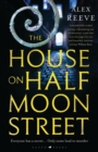 The House on Half Moon Street - Book