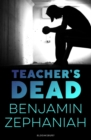 Teacher's Dead - Book