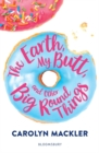 The Earth, My Butt, and Other Big Round Things - Book