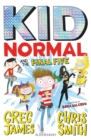 Kid Normal and the Final Five: Kid Normal 4 - eBook