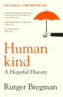 Humankind : A Hopeful History - Book