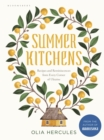 Summer Kitchens : The perfect summer cookbook - Book