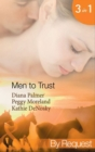 Men to Trust: Boss Man / The Last Good Man in Texas / Lonetree  Ranchers: Brant (Mills & Boon By Request) - eBook
