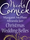 Christmas Wedding Belles: The Pirate's Kiss / A Smuggler's Tale / The Sailor's Bride - eBook