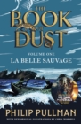 La Belle Sauvage: The Book of Dust Volume One - eBook