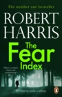 The Fear Index : A gripping race-against-time financial thriller, from the award-winning master of the literary thriller genre - eBook