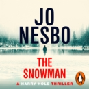 The Snowman : Harry Hole 7 - eAudiobook