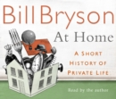 At Home : A Short History of Private Life - eAudiobook