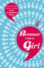 Because I am a Girl - eBook