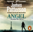 Angel: A Maximum Ride Novel : (Maximum Ride 7) - eAudiobook