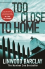 Too Close to Home - Book