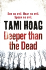 Deeper Than the Dead - eBook